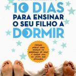 10 dias para ensinar o seu filho a dormir