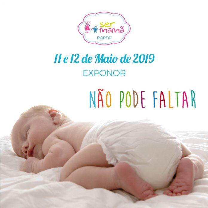 Salão Ser mamã na Exponor nos dias 11, 12 de Maio